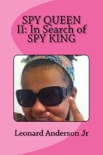 Spy Queen II: In Search Of Spy King