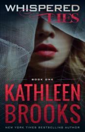 Whispered Lies - Kathleen Brooks book summary