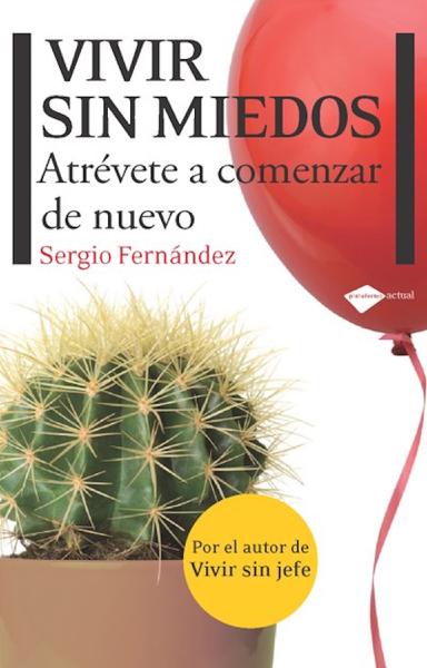 Vivir sin miedos by Sergio Fernández
