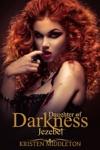 Jezebel Daughter Of Darkness Jezebels Journey Book 1