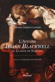 L'Affaire Brian Blackwell ou La rage de Narcisse