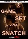 Game Set And Snatch Lesbian BDSM Erotica