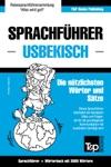 Sprachfhrer Deutsch-Usbekisch Und Thematischer Wortschatz Mit 3000 Wrtern