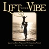 Lift Your Vibe