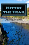 Hittin The Trail Day Hiking The St Croix National Scenic Riverway