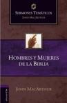Sermones Temticos Sobre Hombres Y Mujeres De La Biblia