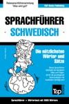 Sprachfhrer Deutsch-Schwedisch Und Thematischer Wortschatz Mit 3000 Wrtern