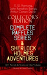 COLLECTORS EDITION  COMPLETE RAFFLES SERIES  SHERLOCK HOLMES ADVENTURES 60 Novels  Stories In One Volume Mystery  Crime Classics