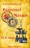 Alf B. Meier - A Brief History of Perpetual Motion artwork