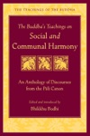 The Buddhas Teachings On Social And Communal Harmony