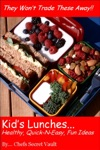 Kids Lunches Healthy Quick N Easy Fun Ideas