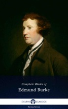 Delphi Complete Works Of Edmund Burke (Illustrated)