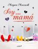 Megan Maxwell - Soy una mamá portada