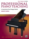 Professional Piano Teaching Volume 1 - Elementary Levels