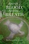 Spirits Of Blood Spirits Of Breath