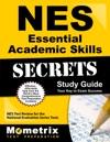 NES Essential Academic Skills Secrets Study Guide