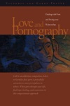 Love And Pornography-Dealing With Porn And Saving Your Relationship