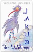 Jakub, der Waldrapp