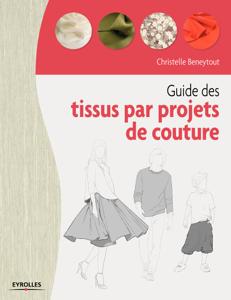 Guide des tissus par projet de couture Couverture de livre