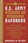 US Army Intelligence And Interrogation Handbook