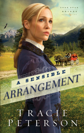A Sensible Arrangement (Lone Star Brides Book #1)