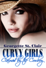 Georgette St. Clair - Curvy Girls: Claimed By The Cowboy (The BBW and the Billionaire Rancher) artwork