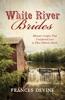 White River Brides
