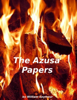 The Azusa Papers - William Seymoure