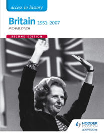 Access to History: Britain 1951-2007 Second Edition