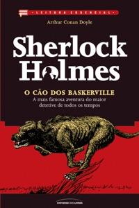 O cão dos Baskerville: A mais famosa aventura do maior detetive de todos os tempos: Sherlock Holmes Book Cover