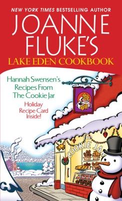 Joanne Fluke's Lake Eden Cookbook: