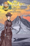 The Volcano Lady Vol 1 - A Fearful Storm Gathering