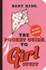 The Pocket Guide to Girl Stuff
