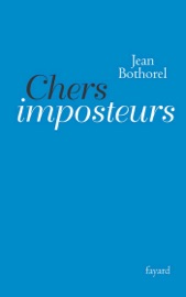 Download and Read Online Chers imposteurs