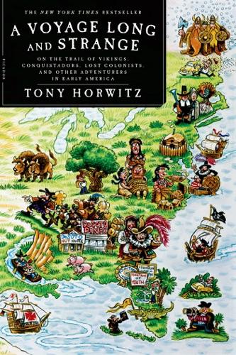Tony Horwitz - A Voyage Long and Strange