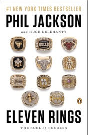 Eleven Rings - Phil Jackson & Hugh Delehanty Book