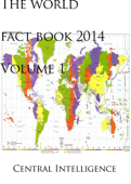 The world fact book 2014 volume 1 of 6