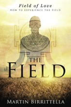 Field Of Love: How To Experience The Field