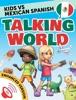 Kids vs Spanish: Talking World (Enhanced Version)