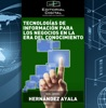Tecnologías de información para los negocios en la era del conocimiento