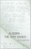 Metin Bektas - Algebra - The Very Basics artwork