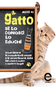 Il gatto. Se lo conosci, lo educhi Book Cover