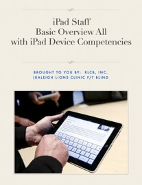 IPAD STAFF BASIC OVERVIEW - ALL WITH IPAD DEVICE COMPETENCIES