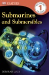 DK Readers L1 Submarines And Submersibles Enhanced Edition