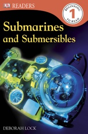 DK Readers L1: Submarines and Submersibles (Enhanced Edition)