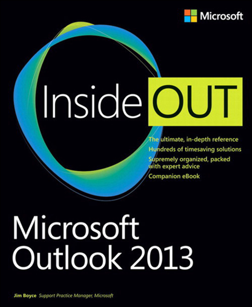 Microsoft® Outlook® 2013 Inside Out