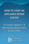 How To Start An Appliance Repair Center A Complete Appliance  White Goods Repair Center Business Plan