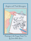 Anglers And Toad Stranglers