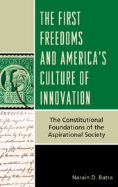 The First Freedoms And America S Culture Of Innovation