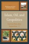 Islam Oil And Geopolitics